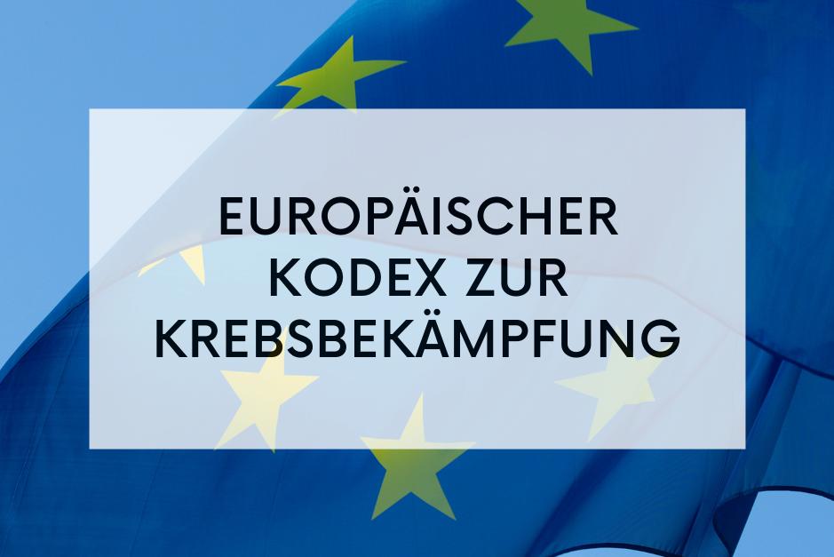 Europäischer Kodex zur Krebsbekämpfung